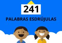 241 ejemplos de palabras esdrújulas