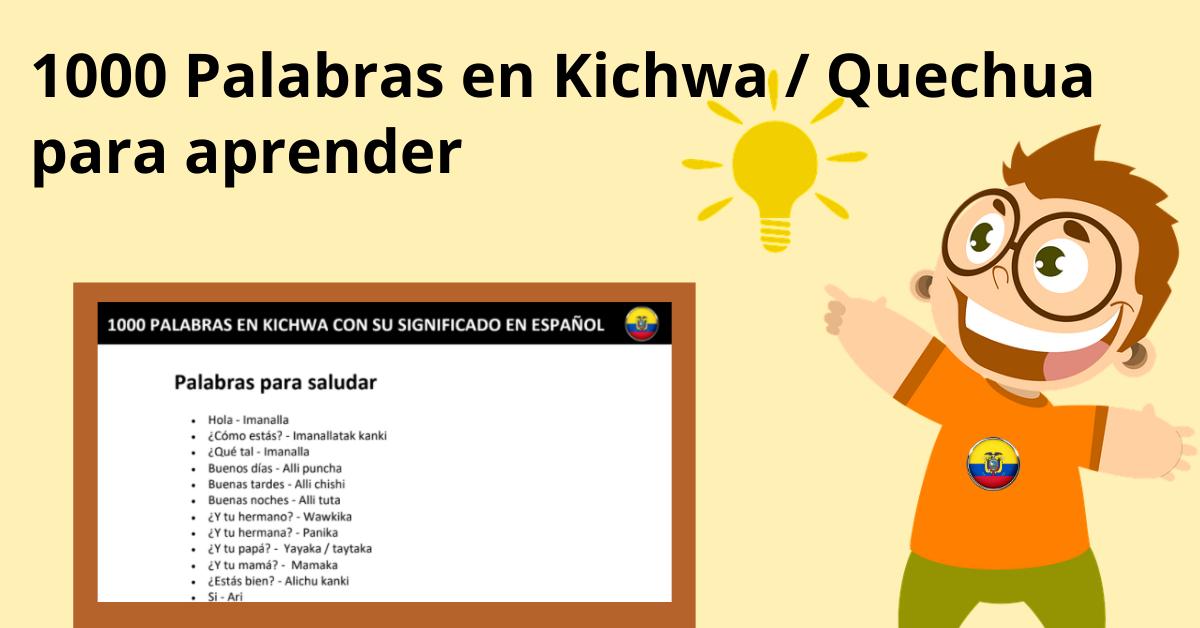 Lista de palabras en Kichwa ecuatoriano