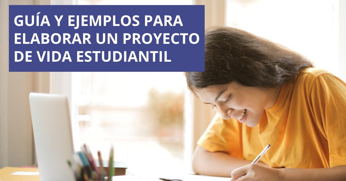 Guía para crear un proyecto de vida de un estudiante